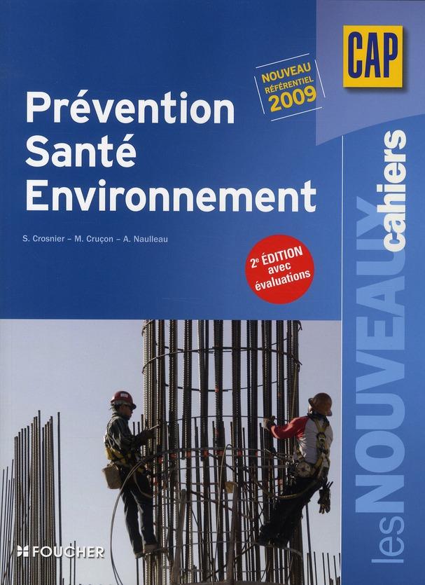 Les nouveaux cahiers ; prévention/santé/environnement ; CAP ; livre-pochette (2e édition)
