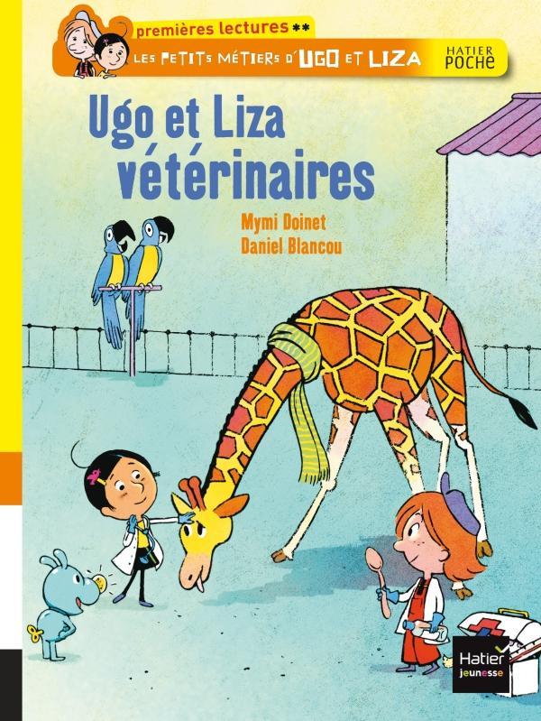 Les petis métiers d'Ugo et Liza ; Ugo et Liza vétérinaires
