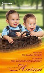 Vente Livre Numérique : Un double miracle - Une demande extraordinaire  - Lucy Gordon - Nikki Logan