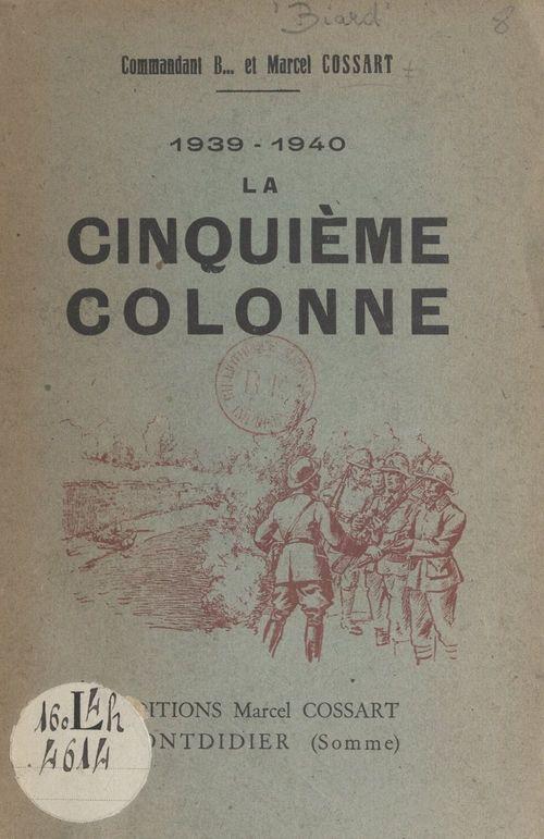 1939-1940, la Cinquième colonne