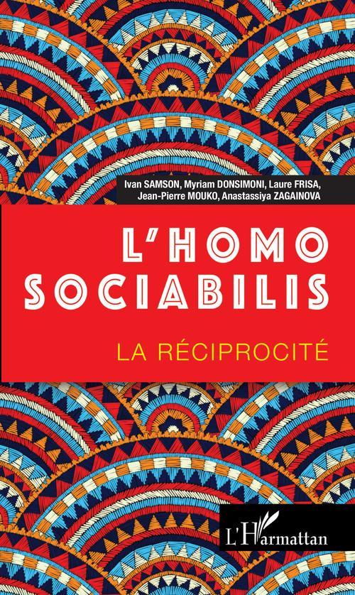 L'homo sociabilis ; la réciprocite