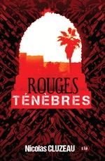 Vente EBooks : Rouges ténèbres  - Nicolas Cluzeau