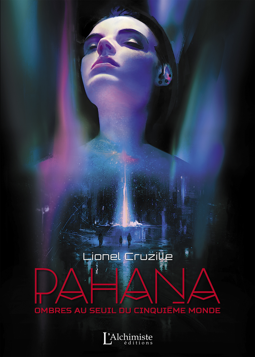 Pahana - Ombres au seuil du cinquième monde