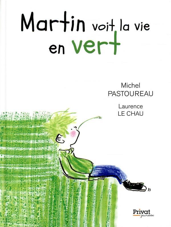Martin voit la vie en vert