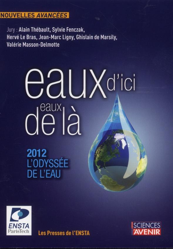 Eaux d'ici, eaux de là ; 2012, l'odyssee de l'eau