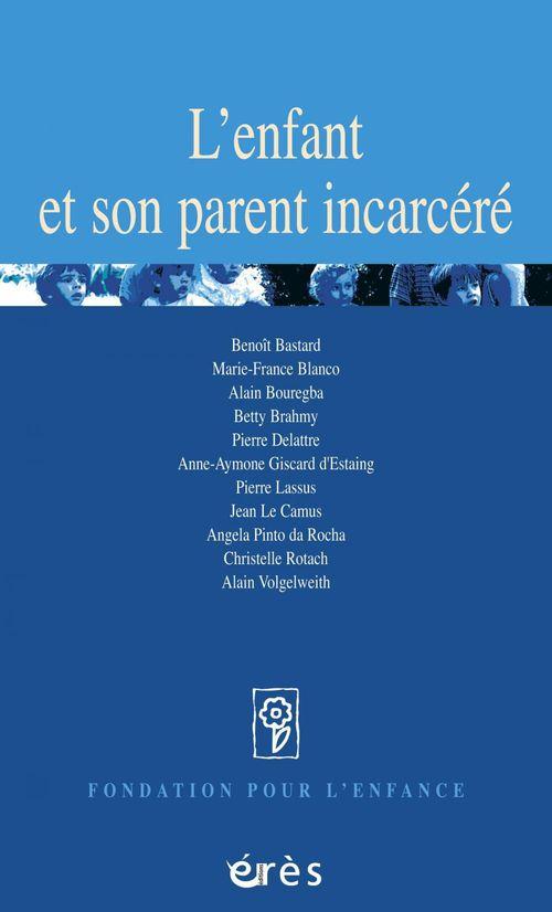 L'enfant et son parent incarcere