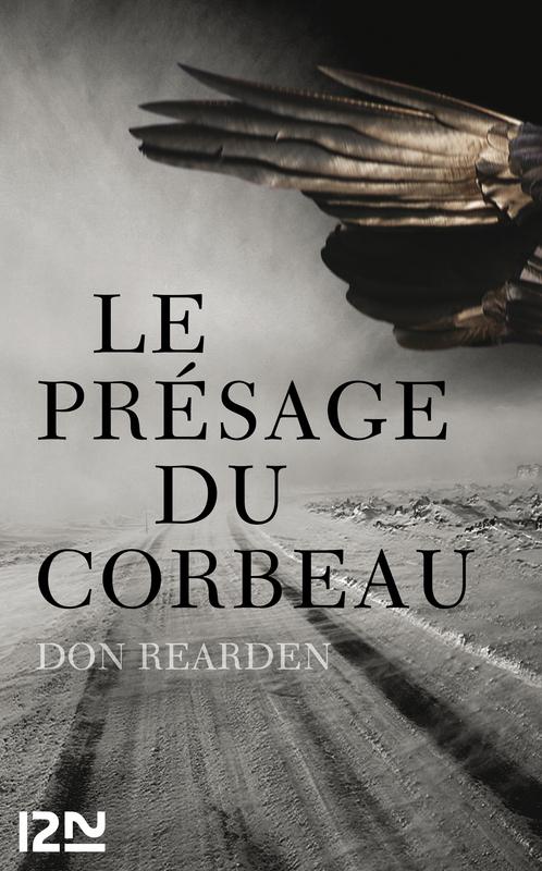 Le présage du corbeau  - Don REARDEN