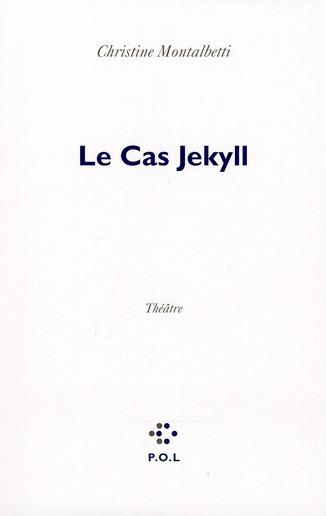Le cas Jekyll