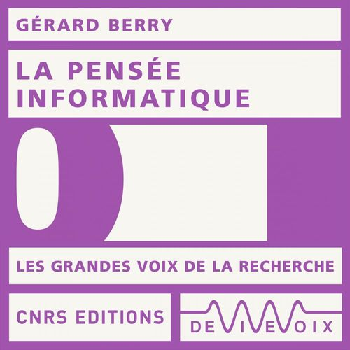 Vente AudioBook : La pensée informatique  - Gérard BERRY