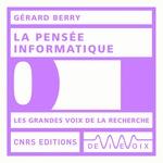 Vente AudioBook : La pensée informatique  - Gerard Berry