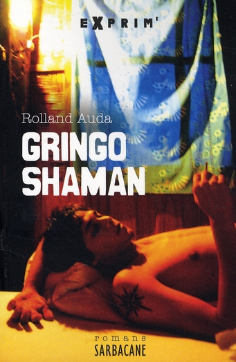 Gringo Shaman