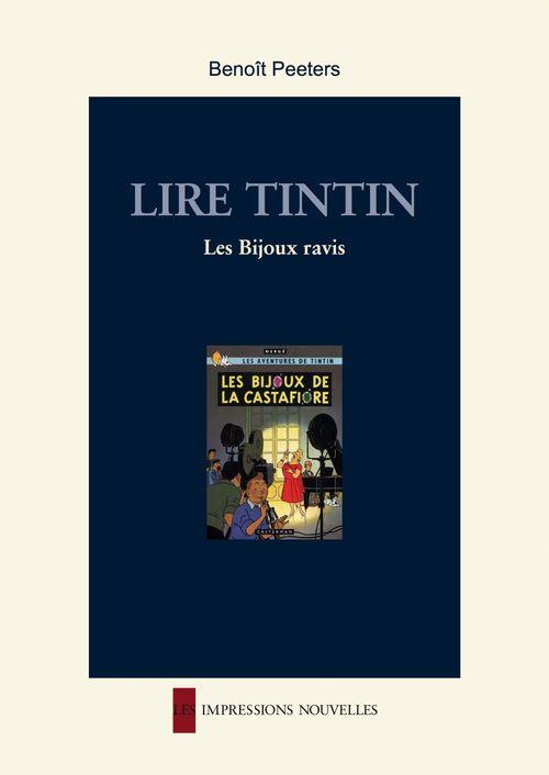 Lire Tintin ; les bijoux ravis