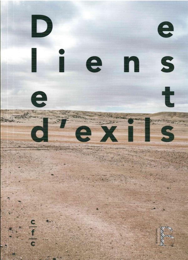 De liens et d'exils