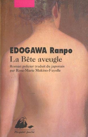 EDOGAWA, RANPO - LA BETE AVEUGLE