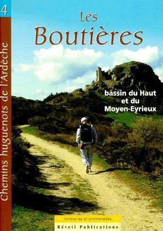 chemins huguenots de l'Ardèche t.4 ; les boutières
