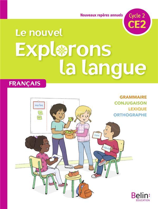 Le nouvel explorons la langue ; CE2 ; manuel élève (édition 2020)