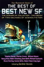 Vente EBooks : The Mammoth Book of the Best of Best New SF  - Gardner Dozois