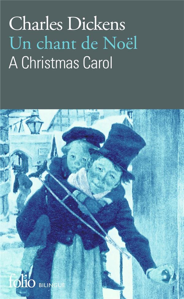 Un chant de Noël ; a Christmas carol
