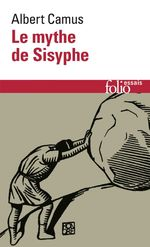 Vente Livre Numérique : Le mythe de Sisyphe. Essai sur l'absurde  - Albert Camus