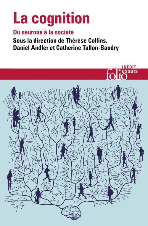 La cognition : du neurone a la societe