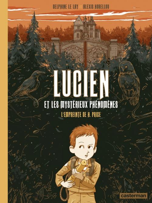 Lucien et les mystérieux phénomènes (Tome 1) - L´Empreinte de H. Price