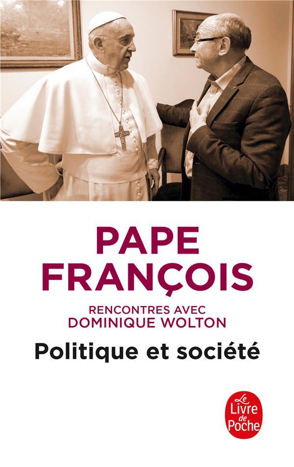 Politique et société, rencontres avec Dominique Wolton