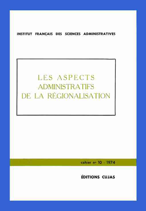 Les Aspects Administratifs De La Regionalisation