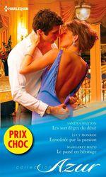 Vente EBooks : Les sortilèges du désir - Envoûtée par la passion - Le passé en héritage  - Lucy Monroe - Margaret Mayo - Sandra Marton