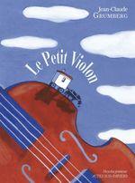 Vente EBooks : Le petit violon  - Jean-Claude Grumberg