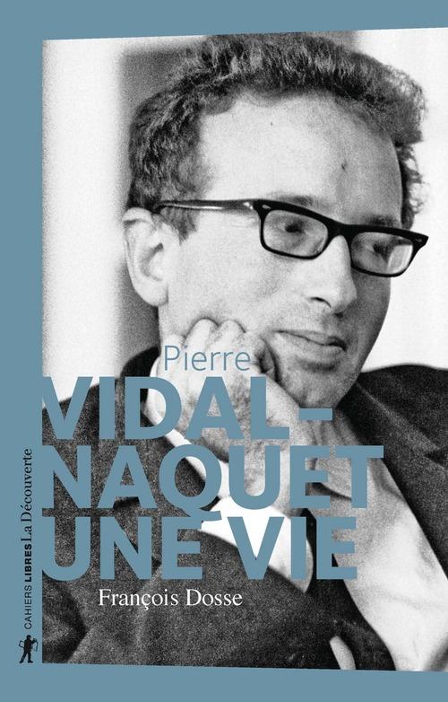 Pierre Vidal-Naquet, une vie