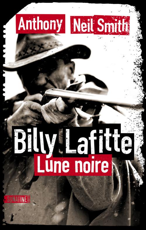 Billy Lafitte t.1 ; lune noire
