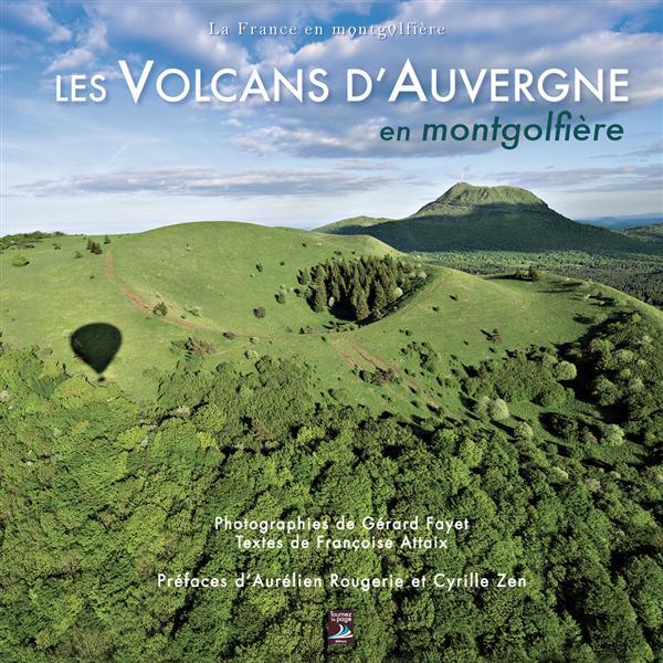 Les volcans d'Auvergne en motgolfière
