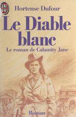 Vente EBooks : Le Diable blanc  - Hortense Dufour