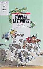 Vente Livre Numérique : Zébulon la terreur  - Paul Thiès - Thies-P