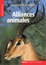 Alliances animales. Préface de Jean Starobinski  - Jean-Pierre Quignard - Quignard / Gantes - Remi Gantès