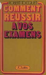 Vente Livre Numérique : Comment réussir à vos examens  - Tocquet/Robert