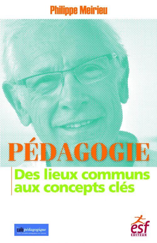 Pédagogie ; des lieux communs aux concepts clés