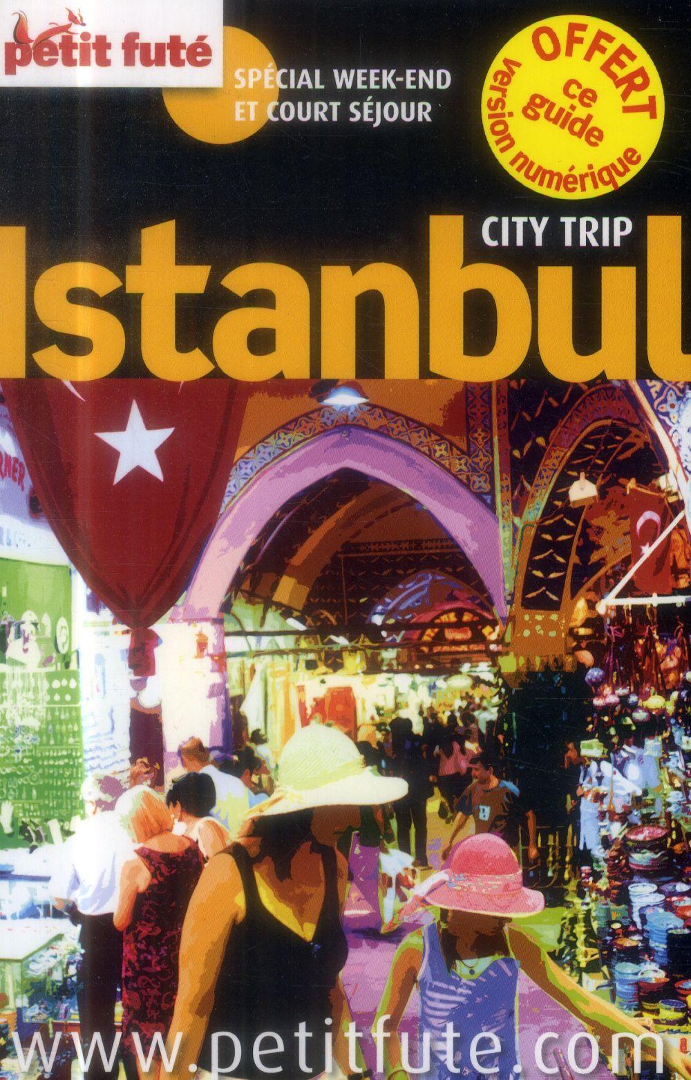Guide Petit Fute ; City Trip; Istanbul