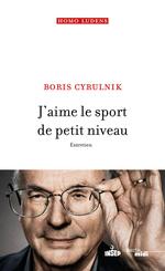 Vente Livre Numérique : J'aime le sport de petit niveau  - Boris Cyrulnik