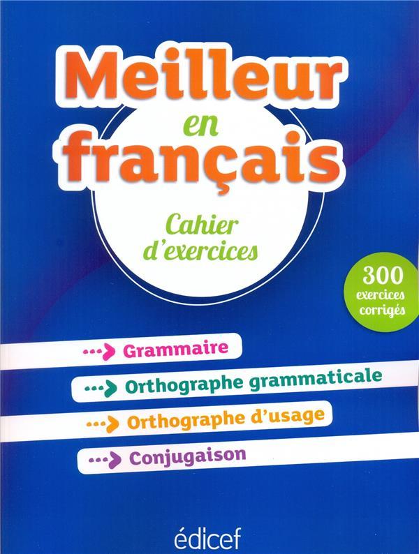 Meilleur En Francais Cahier D Exercices 300 Exercices Corriges Bruno Maurer Edicef Grand Format Le Hall Du Livre Nancy