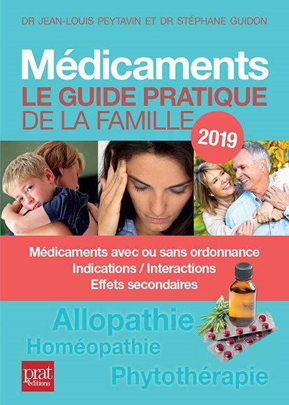 Médicaments ; le guide pratique (édition 2019)