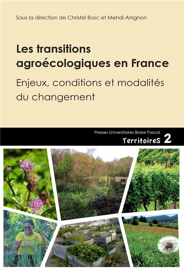 Les transitions agroecologiques en france. enjeux, conditions et moda lites du changement