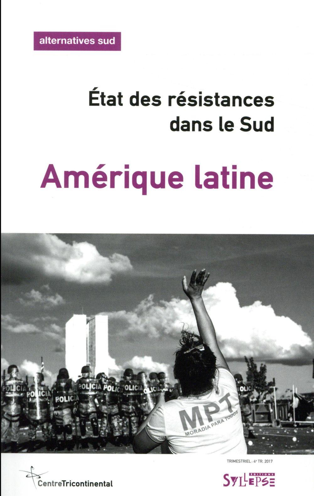 Amérique latine ; état des résitances,dans le Sud