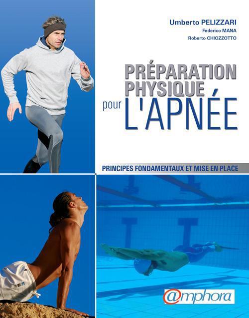 préparation physique pour l'apnée ; principes fondamentaux et mise en place