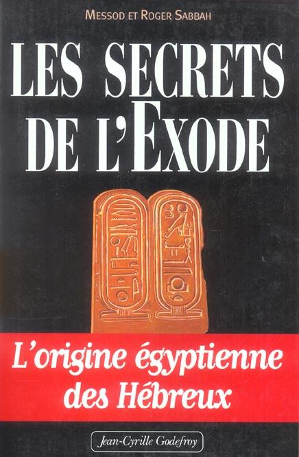 Secrets de l exode t1 (les)