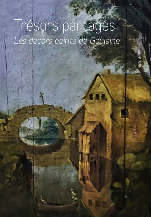 Trésors partagés ; les décors peints de Goulaine