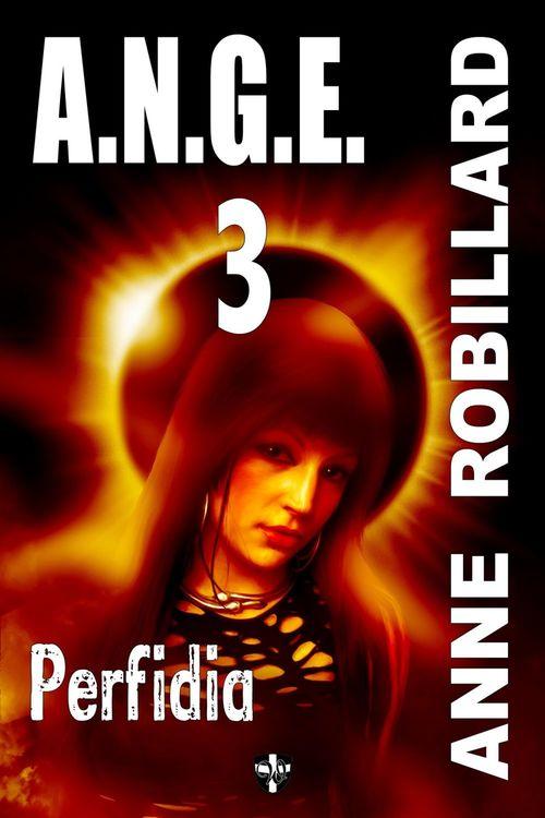 A.N.G.E. 03 : Perfidia