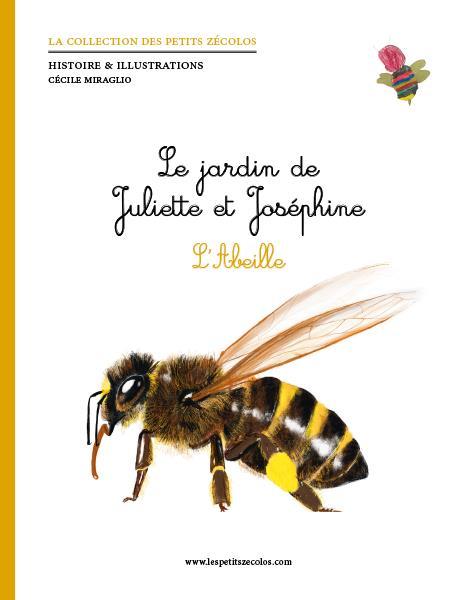 le jardin de Juliette et Joséphine ; l'abeille