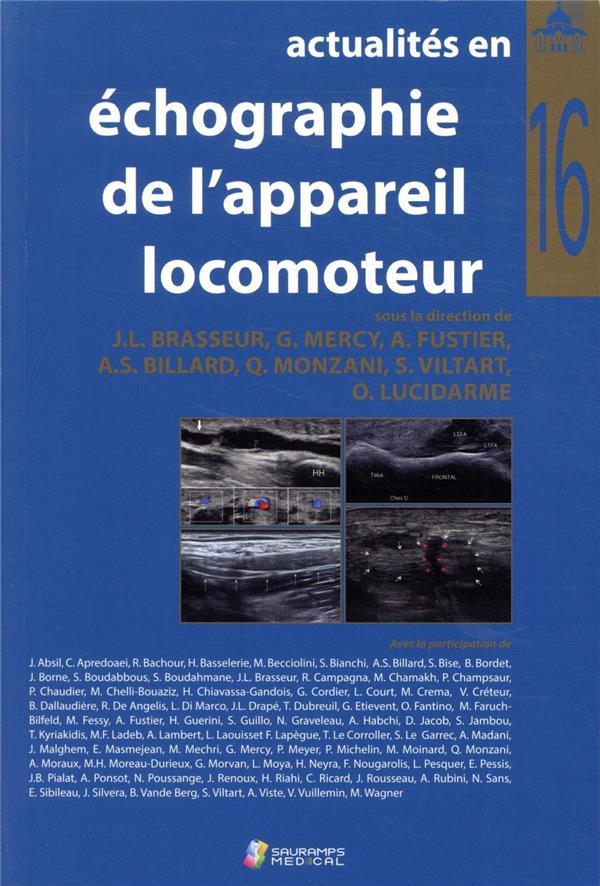 Actualités en échographie de l'appareil locomoteur t.16