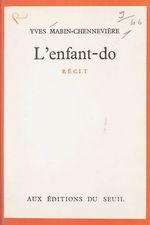 Vente Livre Numérique : L'enfant-do  - Yves Mabin Chennevière